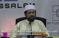 20052017 Maulana Muhammad Asri Yusoff : Syarah Shahih Al Bukhari