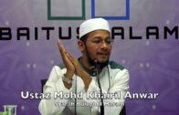 20180212 Ustaz Mohd Khairil Anwar : Syarah Bulughul Maram