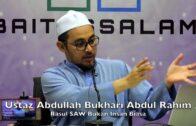 20180312 Ustaz Abdullah Bukhari Abdul Rahim : Rasul SAW Bukan Insan Biasa