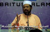 20180407 Maulana Muhammad Asri Yusoff : Syarah Shahih Al Bukhari