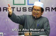 20180709 Ustaz Abu Mubarak : Syarah Aqidah Tahawiah