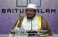 20180722 Ustaz Khairul Ikhwan : Kehidupan Setelah Kematian