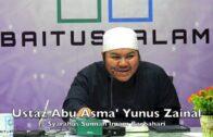 20190315 Ustaz Abu Asma' Yunus Zainal : Syarahus Sunnah Imam Barbahari