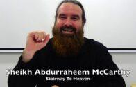 20190809 Sheikh Abdurraheem McCarthy : Stairway To Heaven