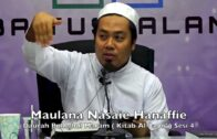26082017 Maulana Nasaie Hanaffie : Daurah Bulughul Maram ( Kitab Al-Jami' ) Sesi 4