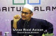 27082017 Ustaz Rizal Azizan : Daurah Birrul Walidain