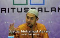 29082017 Ustaz Mohamad Azraie : Syarah Fiqh Akhlak