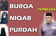 Dr MAZA – Perbezaan Burqa, Niqab, Purdah