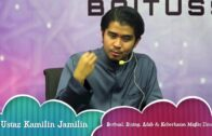 [RINGKAS] 20171008 Ustaz Kamilin Jamilin : Berbual, Bising, Adab & Keberkatan Majlis Ilmu
