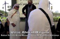 [UMRAH 2018]20180205 Ustaz Ahmad Hasyimi : Bukan Senang Orang Berharta Ingin Mewaqafkan Hartanya