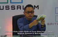 06052017 Ustaz Abu Hafiz Salleh Hudin & Ustaz Mohd Khairil Anwar : Daurah Sunnah & Bid'ah