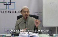 06122016 Ustaz Mohamad Azraie : Syarah Fiqh Akhlak