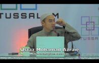 07052017 Ustaz Mohamad Azraie : Malu Sebahagian Dari Iman