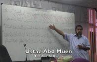 07062017 Ustaz Abd Muen : Tadabur Al Quran