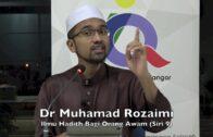 07112016 Dr Muhamad Rozaimi : Ilmu Hadis Bagi Orang Awam (Siri 9)