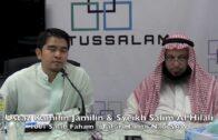 14012017 Ust. Kamilin Jamilin & Syeikh Salim Al Hilali : 1001 Salaf Tafsir / Faham Hadith Nabi SAW