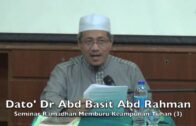 14052016 Dato' Dr Abd Basit Abd Rahman: Memburu Keampunan Tuhan (3)