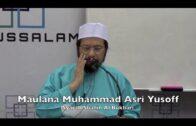 18032017 Maulana Muhammad Asri Yusoff : Syarah Shahih Al Bukhari