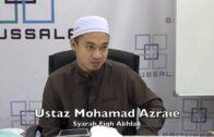18102016 Ustaz Mohamad Azraie : Syarah Fiqh Akhlak
