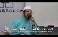 19032017 Maulana Muhammad Asri Yusoff : 99 Usul Dirayah Dalam Mengenal Hadith Palsu & Dhaif