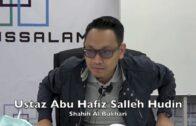 19102016 Ustaz Abu Hafiz Salleh Hudin : Shahih Al Bukhari