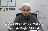 22112016 Ustaz Mohamad Azraie : Syarah Fiqh Akhlak