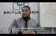 26022017 Ustaz Muhammad Faiz : Syarah Syamail Muhammadiyah