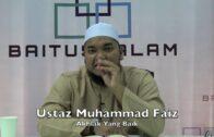 28072016 Ustaz Muhammad Faiz : [RINGKAS] Akhlak Yang Baik