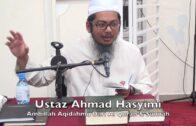31122016 Ustaz Ahmad Hasyimi : Ambillah Aqidahmu Dari Al Quran & As-Sunnah