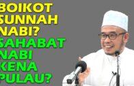 Dr MAZA – Boikot Sunnah Nabi? Sahabat Nabi Kena Pulau?