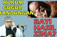Dr MAZA – Hukum Gugur Kandungan   Bagaimana Bayi Hasil Zina?