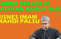 Dr MAZA – Kubur Keldai Di Jadikan Kubur Wali | Bisnes Imam Mahdi Palsu