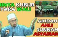 Dr MAZA – Minta Kubur Para Wali Akidah Ahli Sunnah Asyairah?