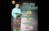 Hadis 40, S.S Dato Dr MAZA, Kuliah Mingguan, 2 OGOS 2016, Siri Ke 39