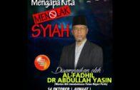 Mengapa Kita Menolak Syiah, Dr Abdullah Yasin