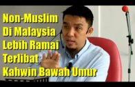 Non-Muslim Di Malaysia Lebih Ramai Terlibat Kahwin Bawah Umur – Bro Firdaus Wong