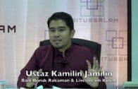 [RINGKAS]04092016 Ustaz Kamilin Jamilin : Baik Buruk Rakaman & Livestream Kuliah