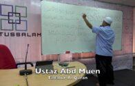 01062016 Ustaz Abd Muen : Tadabur Al Quran