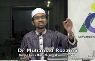 02052016 Dr Muhamad Rozaimi : Ilmu Hadis Bagi Orang Awam Siri (7)
