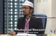 04022016 Dr Muhamad Rozaimi : Hikmah-Hikmah Solat