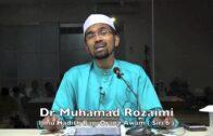 04042016 Dr Muhamad Rozaimi : Ilmu Hadis Bagi Orang Awam ( Siri 6 )