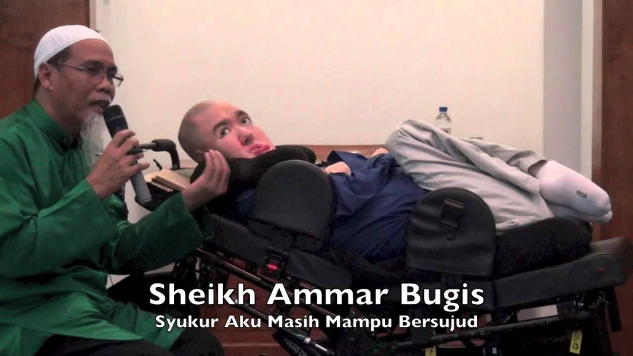 05082015 Syeikh Ammar Bugis : Syukur Aku Masih Mampu Bersujud
