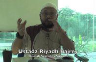 05122015 Ustadz Riyadh Bajrey : Daurah Syarahus Sunnah