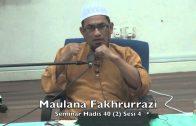 06062015 Maulana Fakhrurrazi : Syarah HAdis 40 (2) Sesi 4
