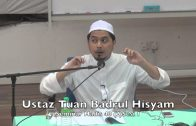 06062015 Ustaz Tuan Badrul Hisyam : Syarah HAdis 40 (2) Sesi 1