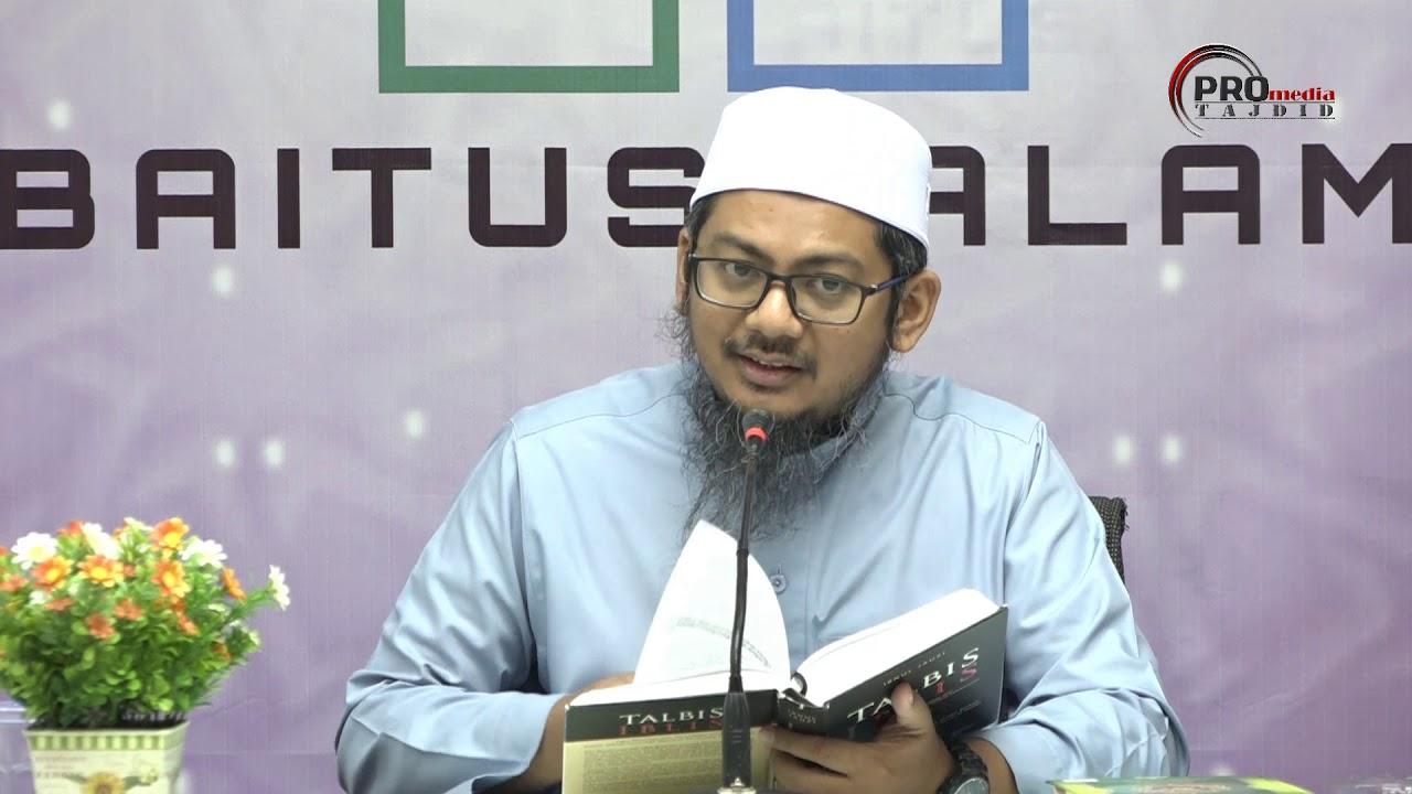 08-02-2020 Ustaz Ahmad Hasyimi : Syarah Talbis Iblis |