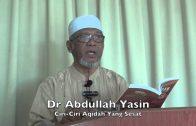 08022015 Dr Abdullah Yasin : Ciri-Ciri Aqidah Yang Sesat