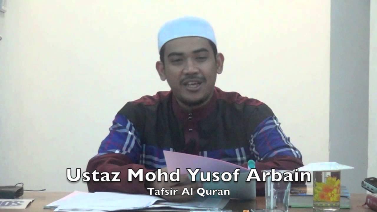 08022015 Ustaz Mohd Yusof Arbain : Tafsir Al Quran