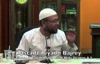 09122015 Ustadz Riyadh Bajrey : Nilai Tauhid & Tawakal Dari Kisah Nabi Ibrahim A.S.
