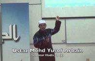 11042015 Ustaz Mohd Yusof Arbain : Seminar Hadis 40 (2)